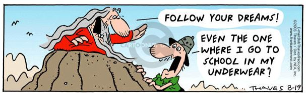 """Follow your dreams,"" cartoon"